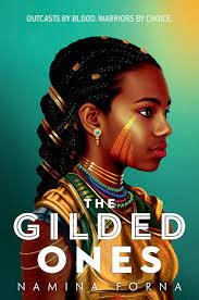 3. The Gilded Ones by Namina Forna