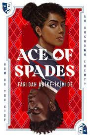 5. Ace of Spades by Faridah Abike-Iyimide